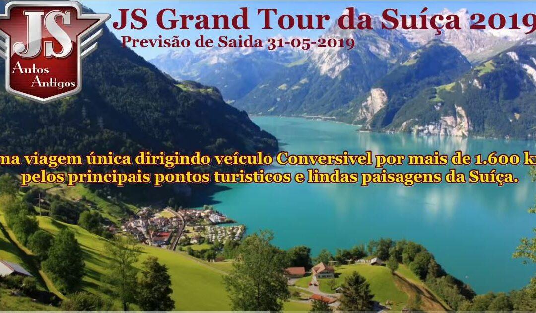 JS GRAND TOUR DA SUIÇA ( Maio de 2019 )